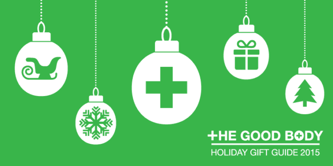 The Good Body – holiday gift guide 2015