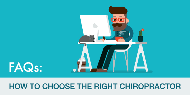 FAQS: How To Choose The Right Chiropractor