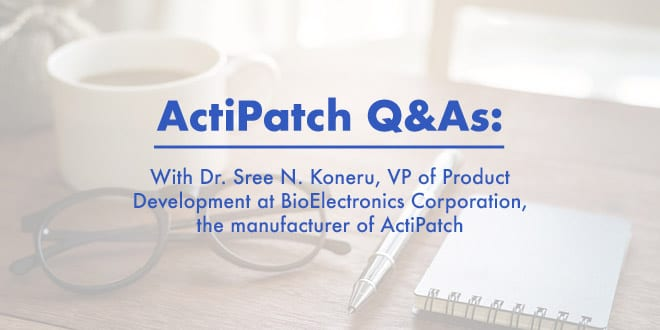 ActiPatch Q&As