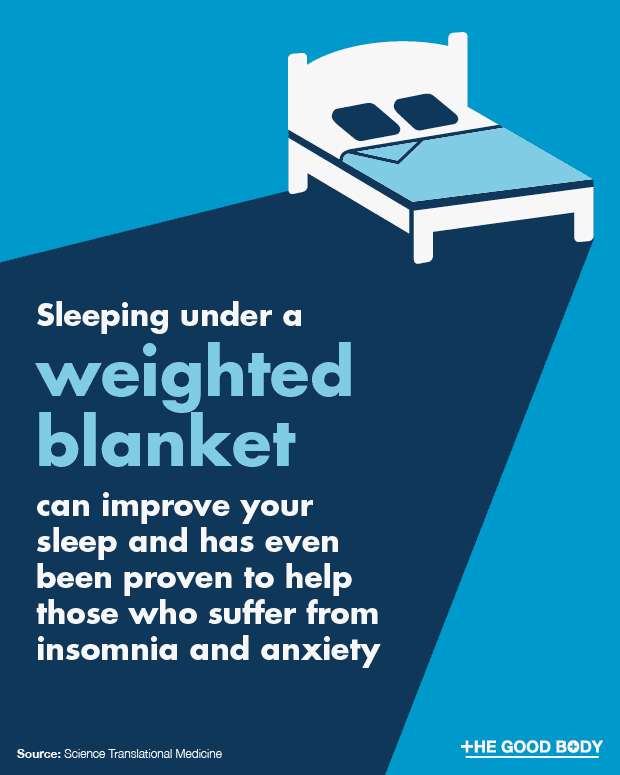 Your sleep can be improved by sleeping under a weighted blanket