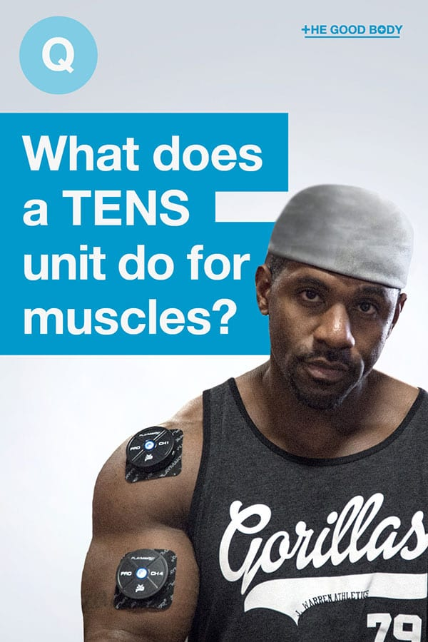 What does a TENS unit do for muscles? – pin it