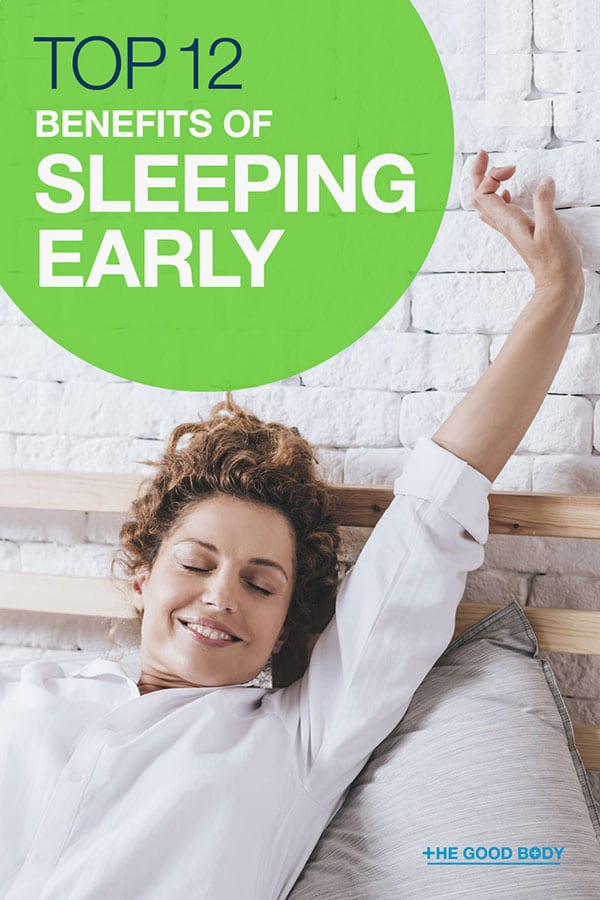 Benefits of Sleeping Early - Pin it