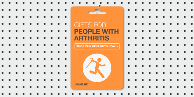 Gifts for People with Arthritis