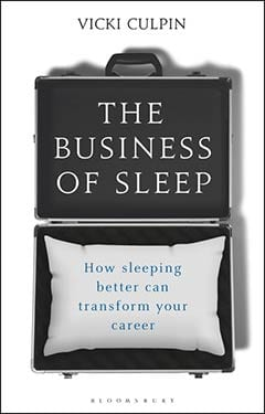 The Business of Sleep: How sleeping can transform your career