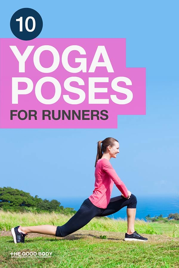 10 Best Yoga Poses for Runners – Pin it