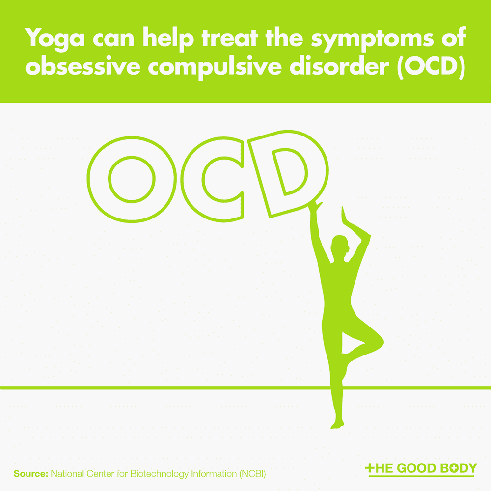 Yoga can help treat the symptoms of obsessive compulsive disorder (OCD)