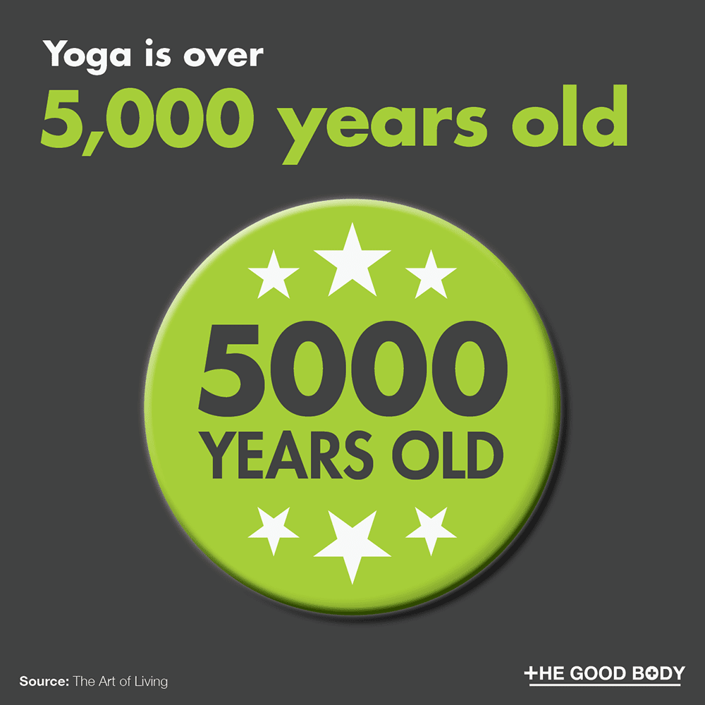 Yoga is over 5,000 years old