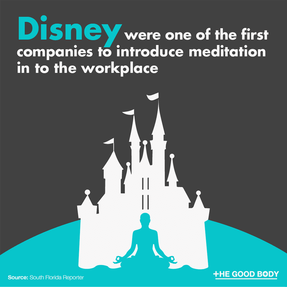 Disney were one of the first companies to introduce meditation in to the workplace