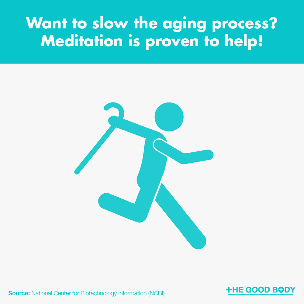 Want to slow the aging process? Meditation is proven to help!