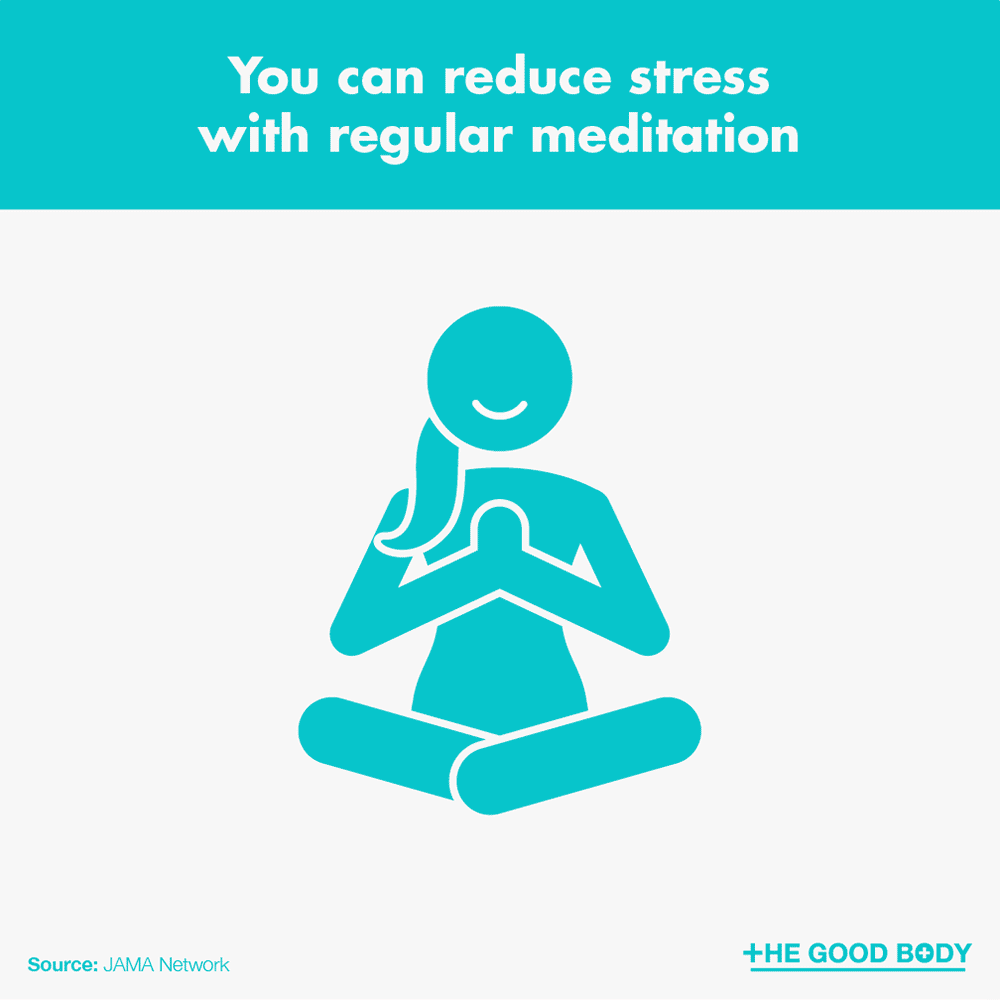 You can reduce stress with regular meditation