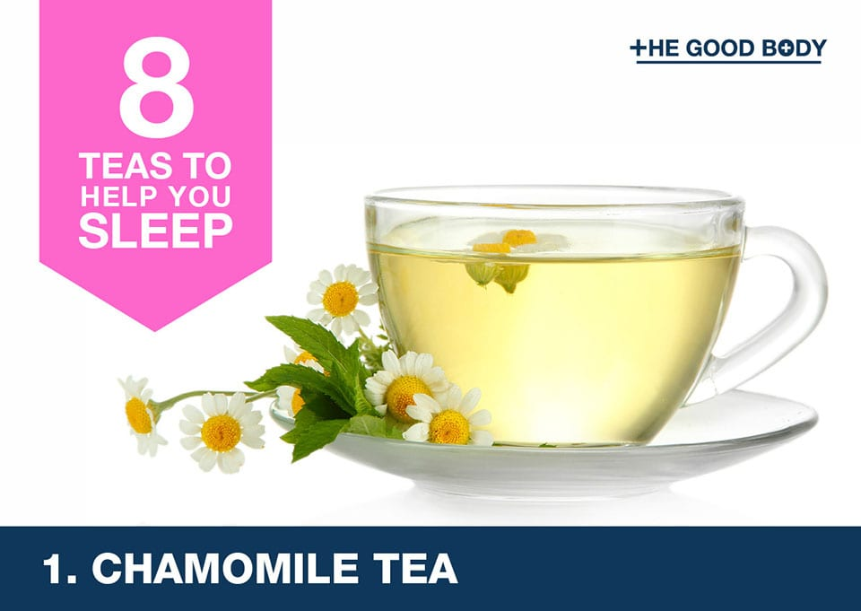 Chamomile tea to help you sleep