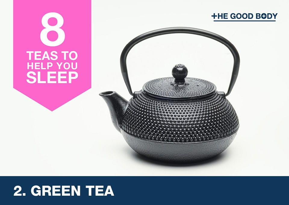 Green tea to help you sleep