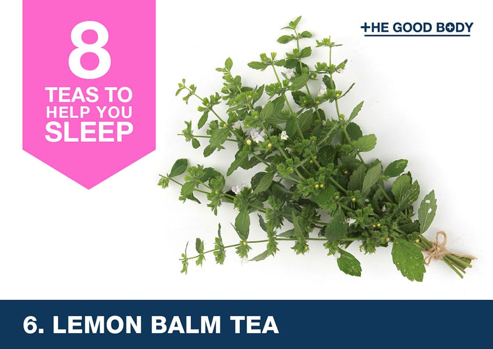 Lemon Balm tea to help you sleep