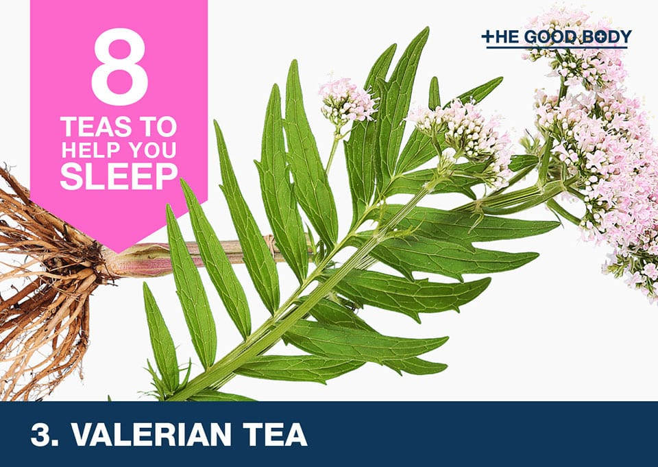 Valerian tea to help you sleep
