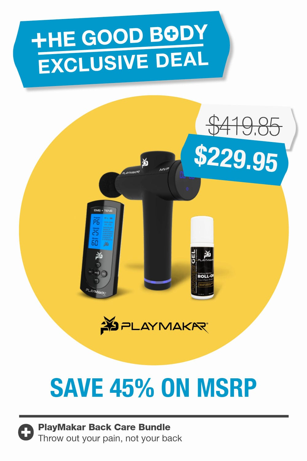 PlayMakar Back Care Bundle – Exclusive to The Good Body