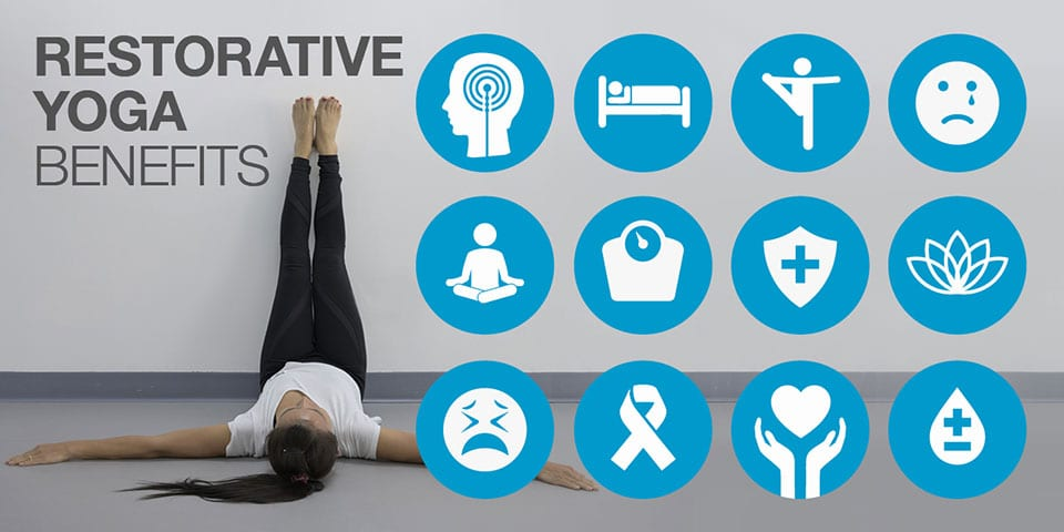 12 Benefits Of Restorative Yoga Relax And Start Healing