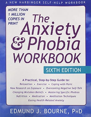 he Anxiety and Phobia Workbook