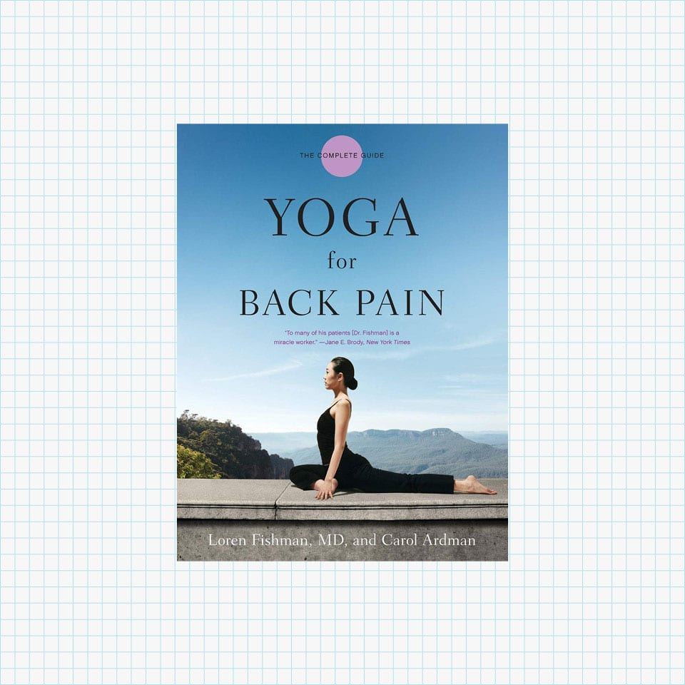 Yoga for Back Pain by Loren Fishman and Carol Ardman