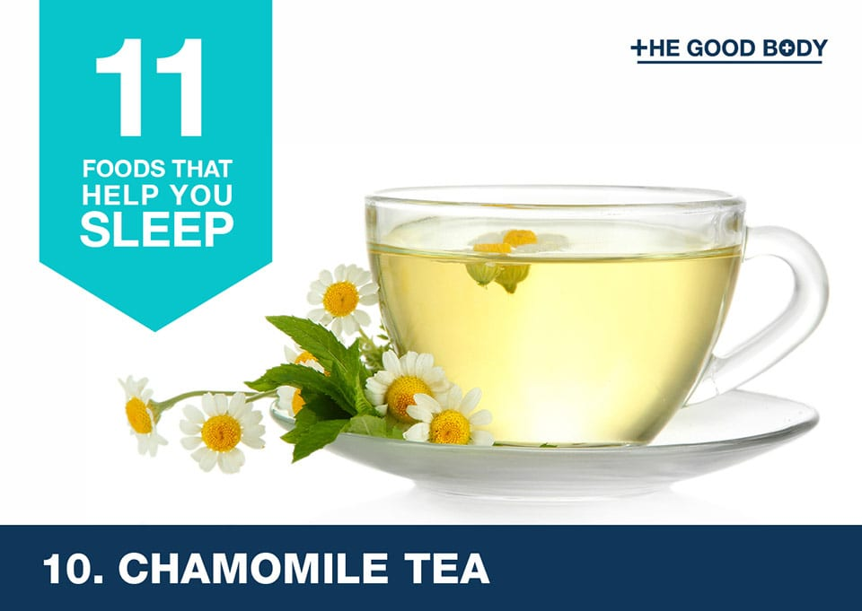 Drink chamomile tea to help you sleep
