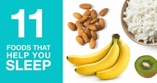 11 Foods to Help You Sleep (+ 5 You Must Avoid Before Bed!)