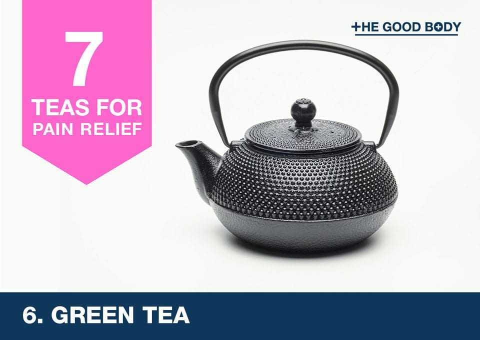 Green Tea for pain relief