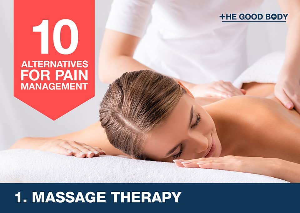 Massage therapy – an alternative for pain management