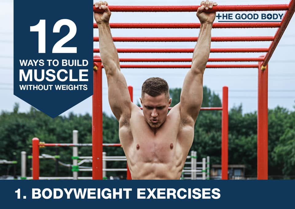 Bodyweighht exercises to build muscle without lifting weights