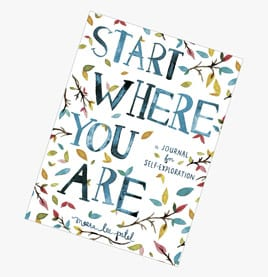 Editor's pick: Start Where You Are Journal for Self-Explorartion