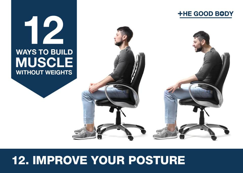 Improve your posture to build muscle without lifting weights