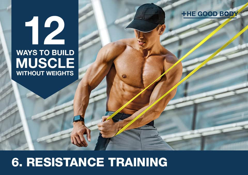 Resistance training to build muscle without lifting weights