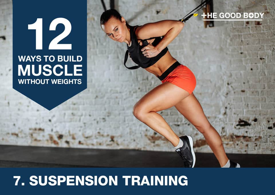 Suspension training to build muscle without lifting weights