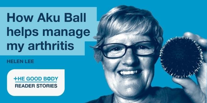 HELEN: How the Aku Ball helps me manage my arthritis