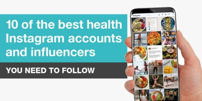 Best Instagram Health Accounts and Influencers