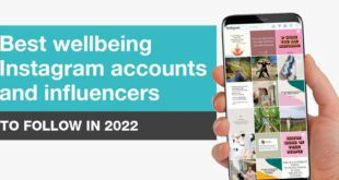 10 Wellbeing Instagram Accounts and Influencers (to Follow in 2021)