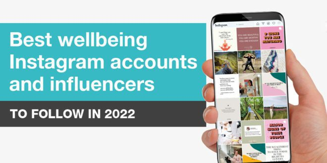 Best Instagram Wellbeing Accounts and Influencers
