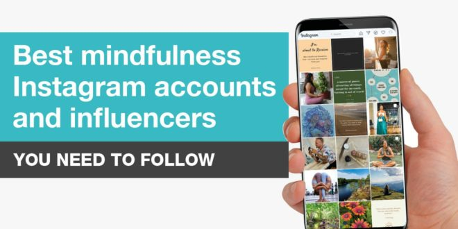 Best Mindfulness Instagram Accounts and Influencers