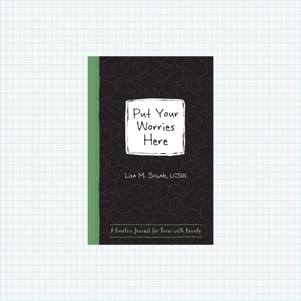 Put Your Worries Here: A Creative Journal for Teens with Anxiety (The Instant Help Guided Journal for Teens Series)