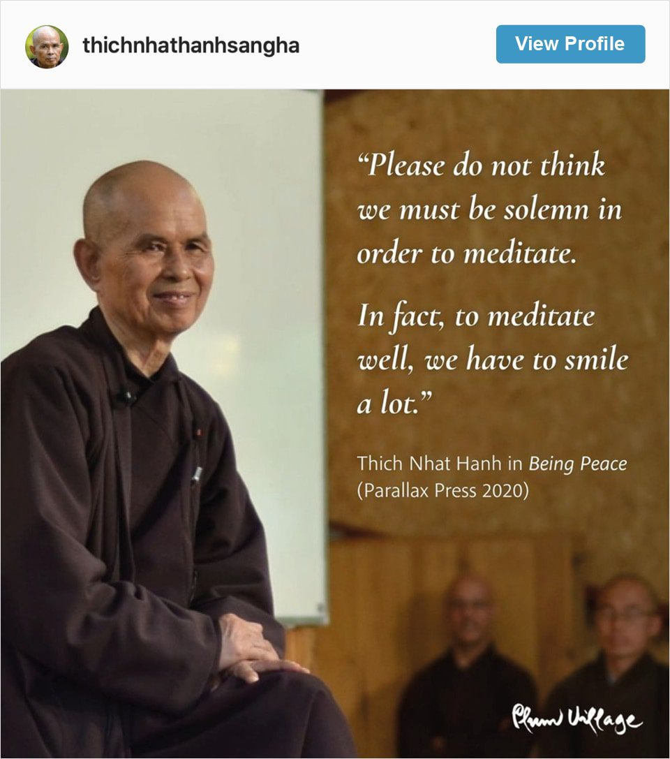 Follow Thich Nhat Hanh's Instagram account