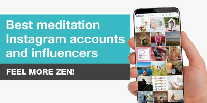 Best Meditation Instagram Accounts and Influencers