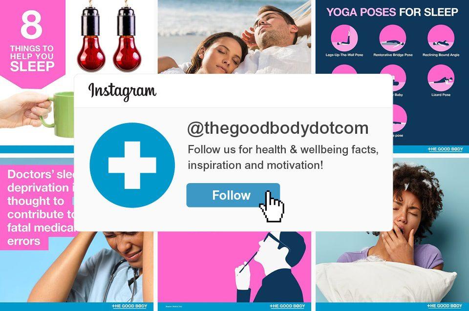 Follow The Good Body for sleep on Instagram